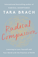 Radical Compassion, by Tara Brach